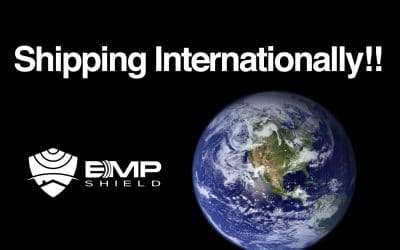 EMP Shield is Now Shipping Internationally! Save 15% Today + Flat Rate International Shipping